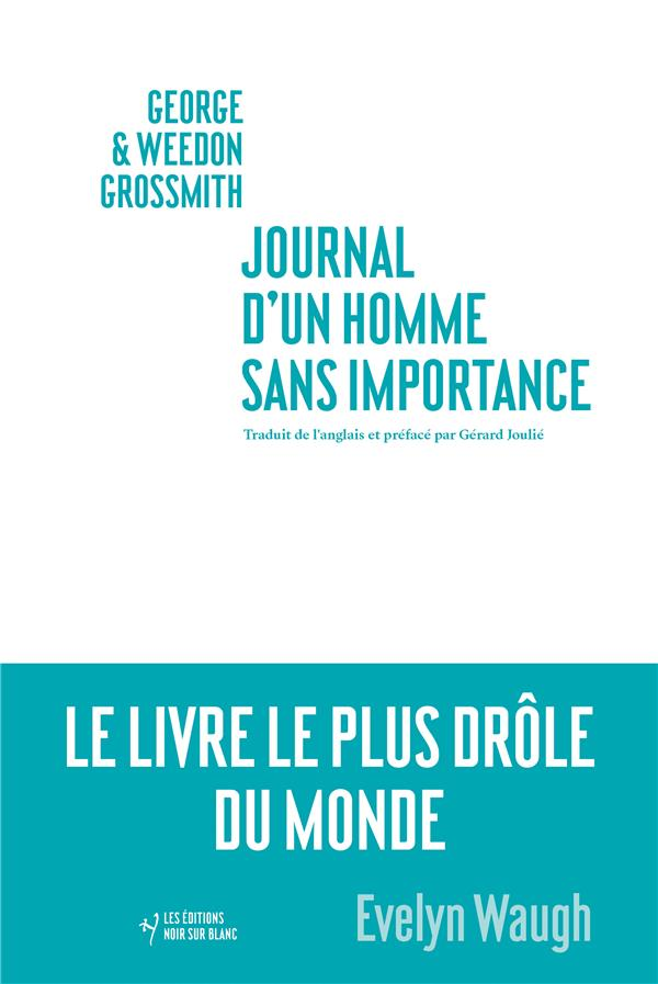 JOURNAL D'UN HOMME SANS IMPORTANCE